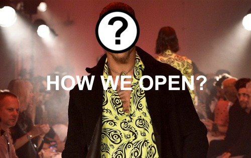AW19 HOW WE OPEN?